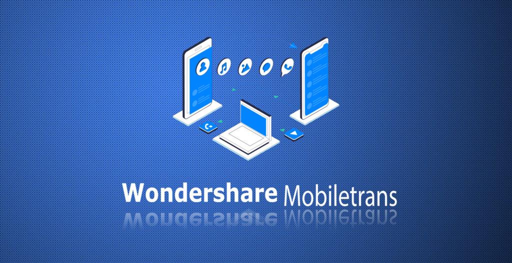 Wondershare MobileTrans Crack 8.1.3 Plus Full Keygen Free Torrent 2021