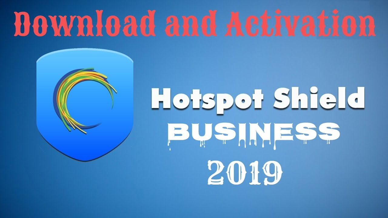 Hotspot Shield Business Crack 10.15.3 With Patch 2021 Free Download